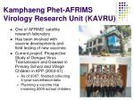 kamphaeng phet afrims virology research unit kavru