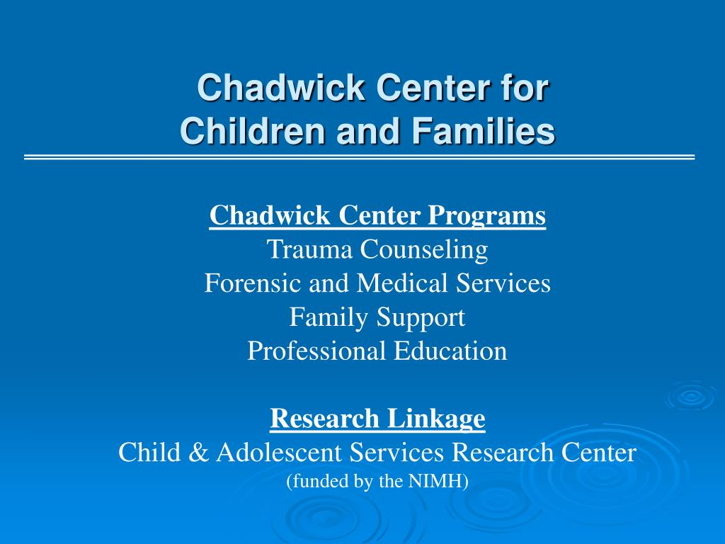 Chadwick Center for