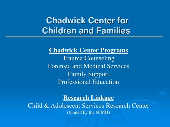 Chadwick center for children and families