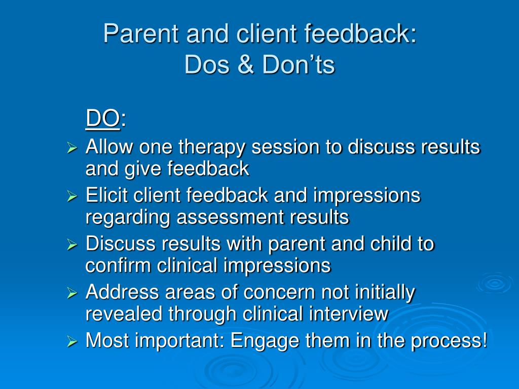 Parent and client feedback: