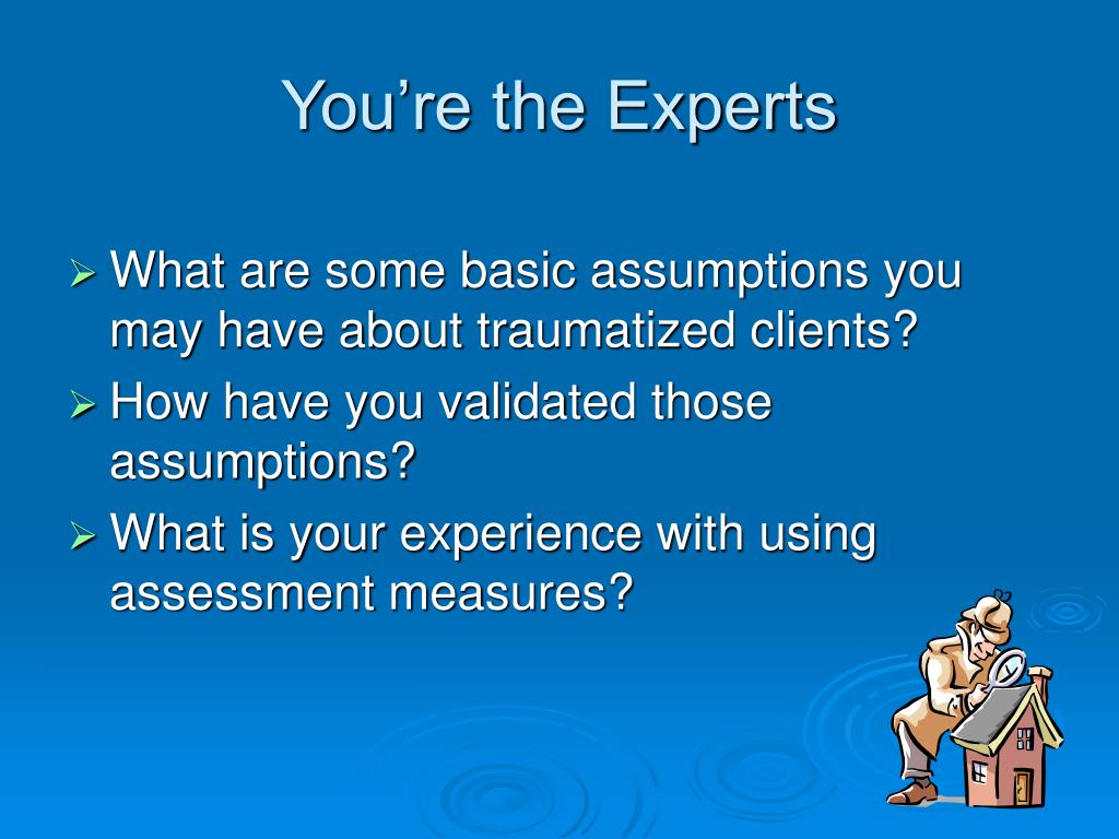 You're the Experts
