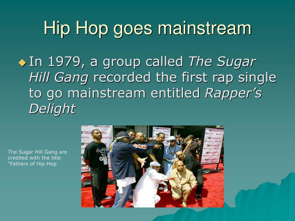 Hip Hop goes mainstream