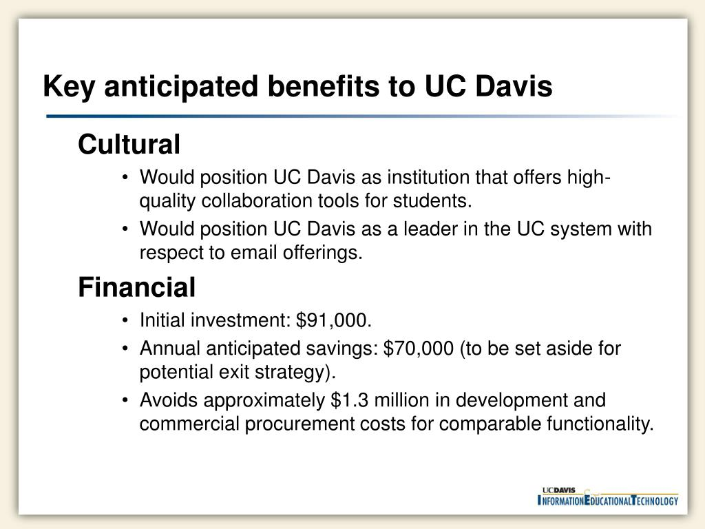 Key anticipated benefits to UC Davis