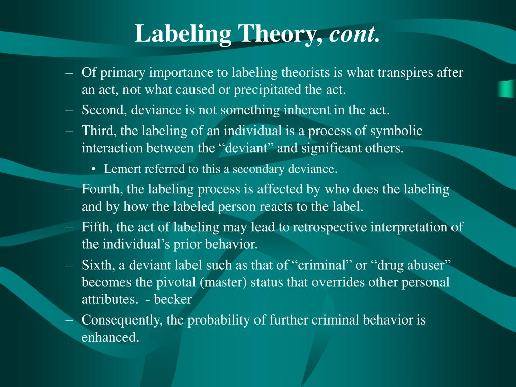 labeling theory essay Below is an essay on labeling theory from anti essays, your source for research papers, essays, and term paper examples labeling theory social context.
