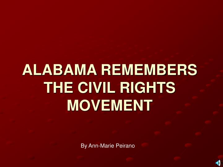 Alabama remembers the civil rights movement l.jpg