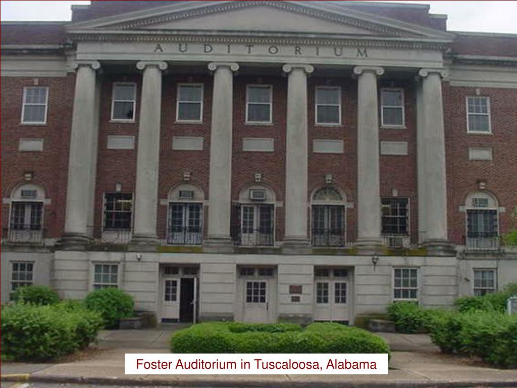 Foster Auditorium in Tuscaloosa, Alabama