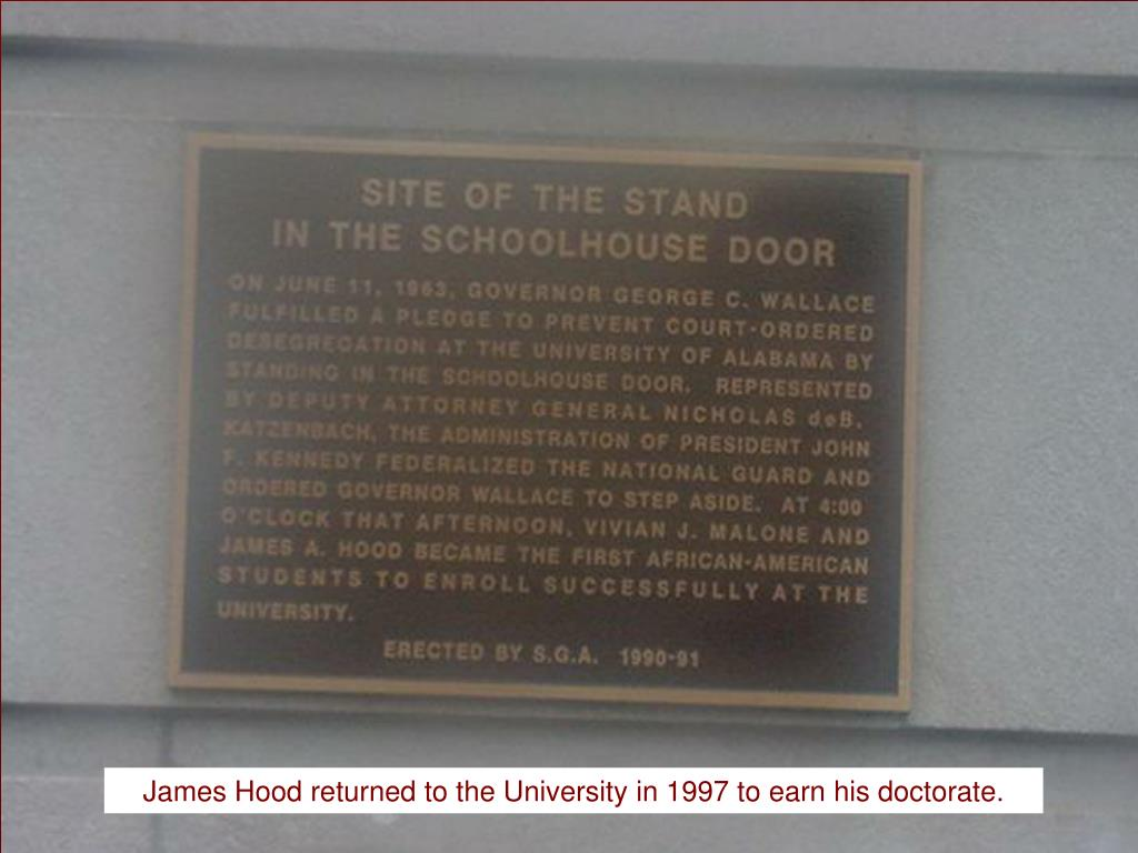 James Hood returned to the University in 1997 to earn his doctorate.