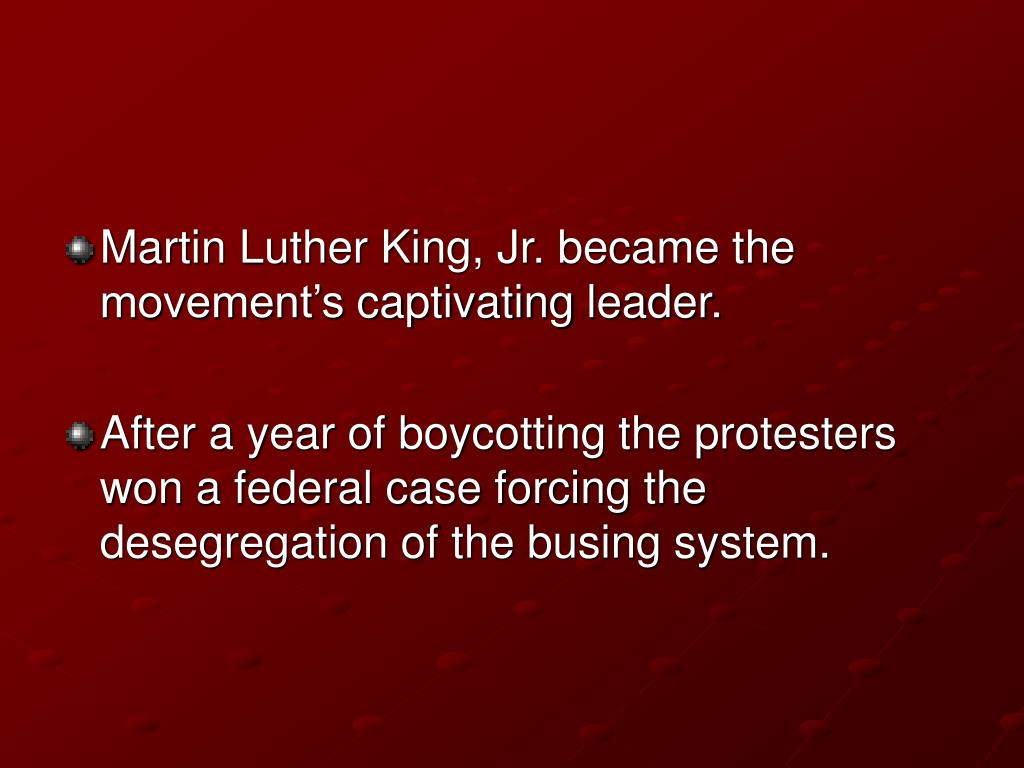 Martin Luther King, Jr. became the movement's