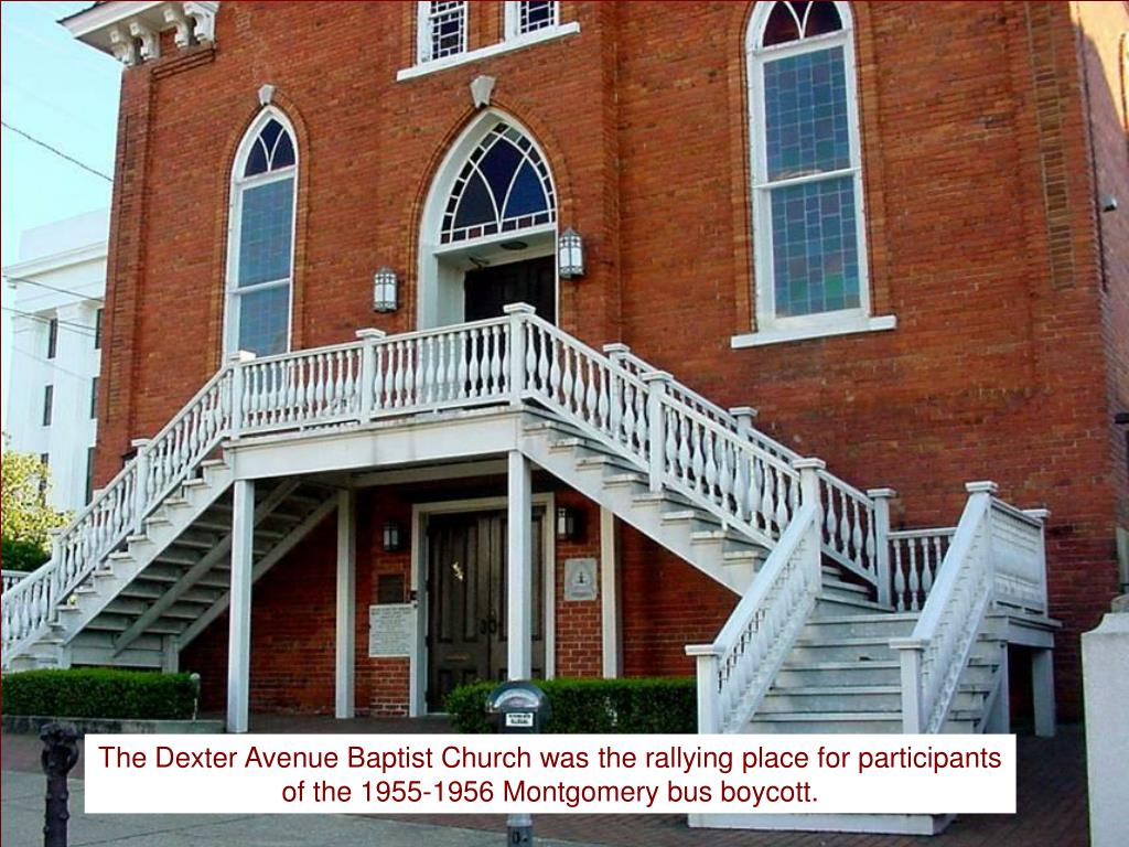 The Dexter Avenue Baptist Church was the rallying place for participants of the 1955-1956 Montgomery bus boycott.