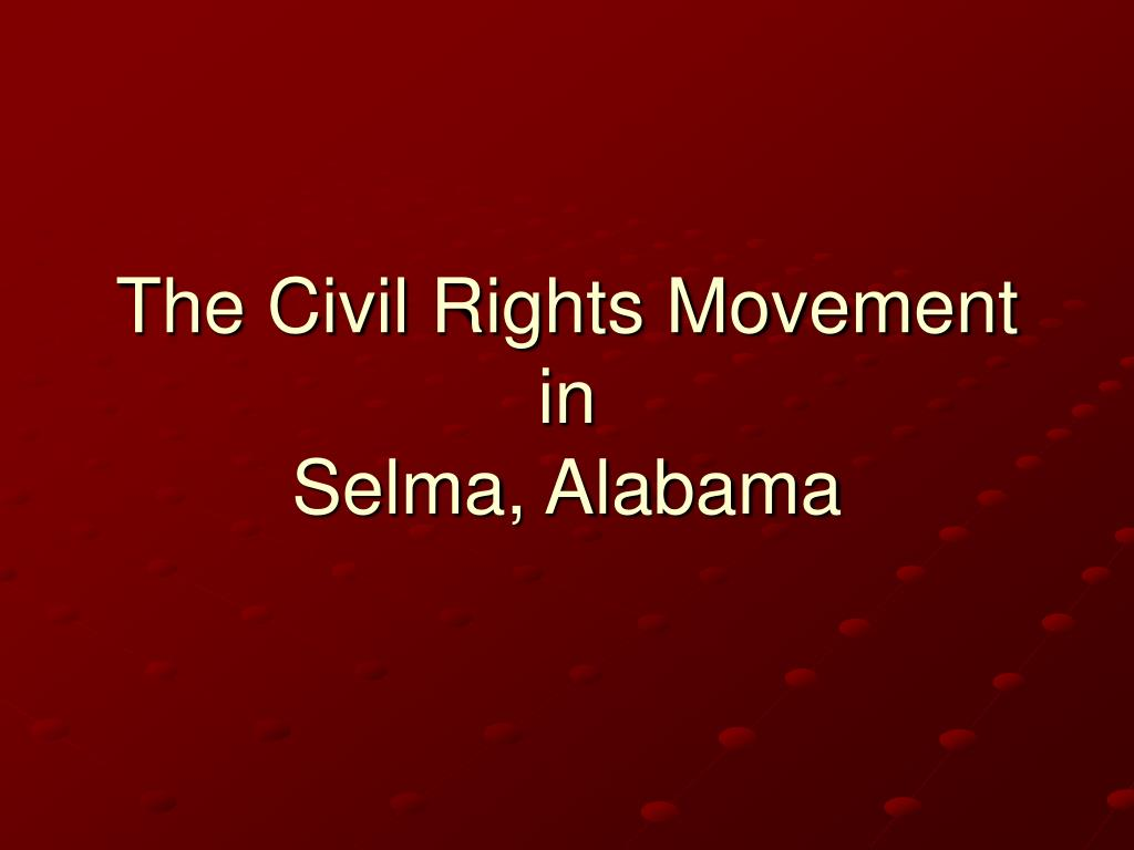 The Civil Rights Movement in