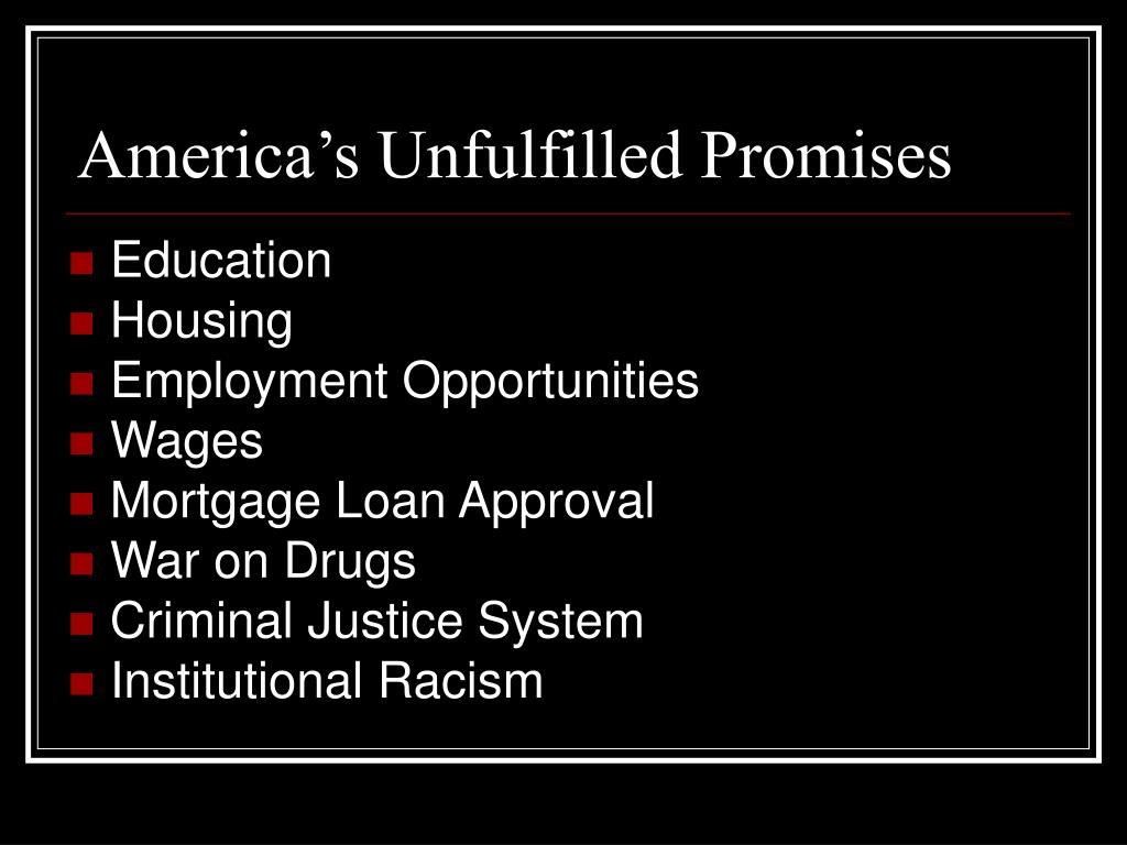 America's Unfulfilled Promises