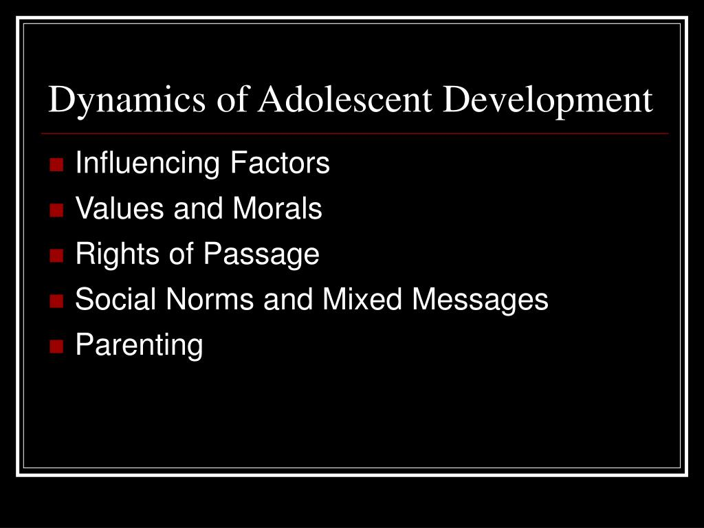 Dynamics of Adolescent Development