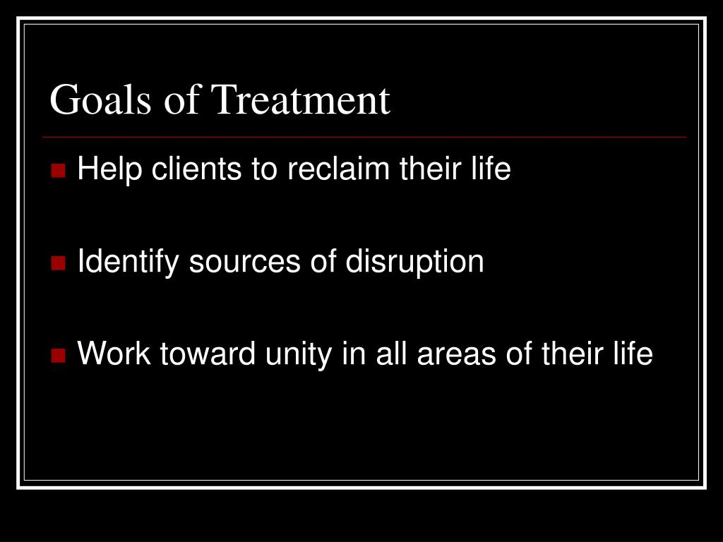 Goals of Treatment