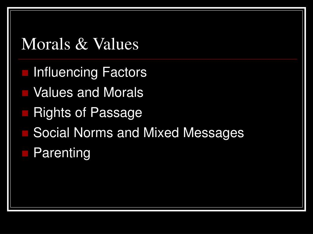 Morals & Values