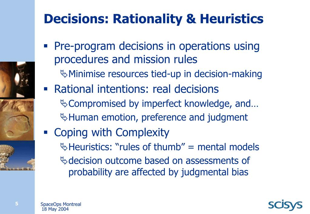 Decisions: Rationality & Heuristics