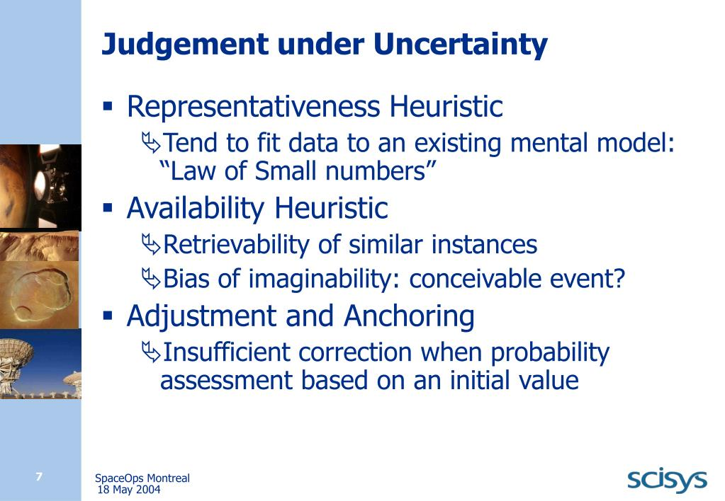 Judgement under Uncertainty