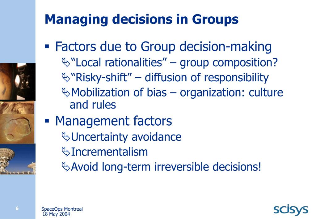 Managing decisions in Groups