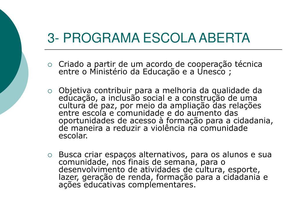 3- PROGRAMA ESCOLA ABERTA