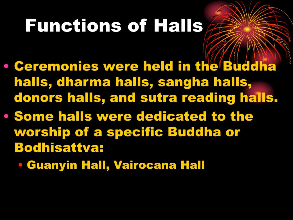 Functions of Halls