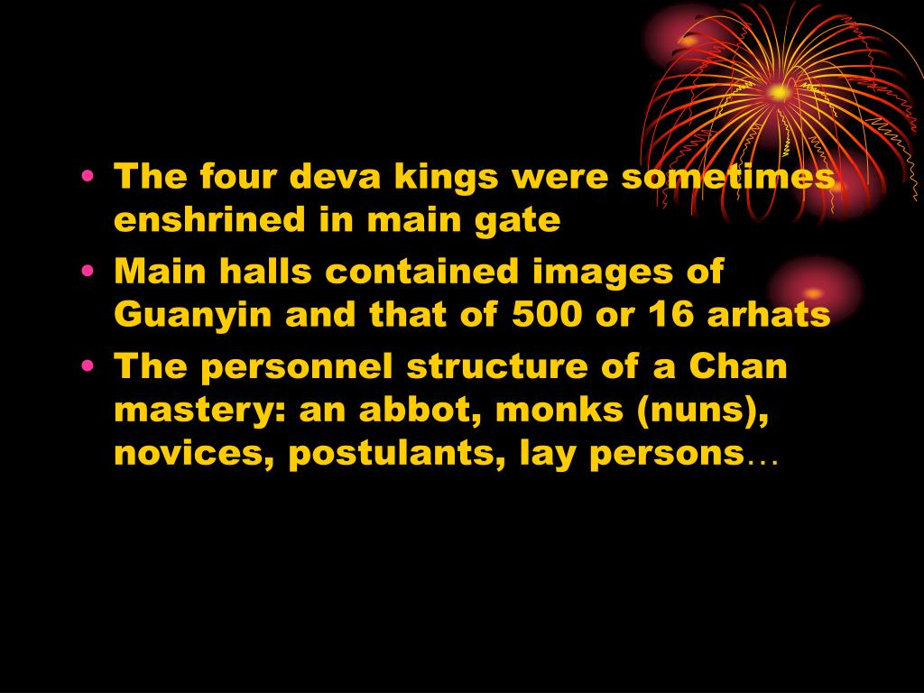 The four deva kings were sometimes enshrined in main gate