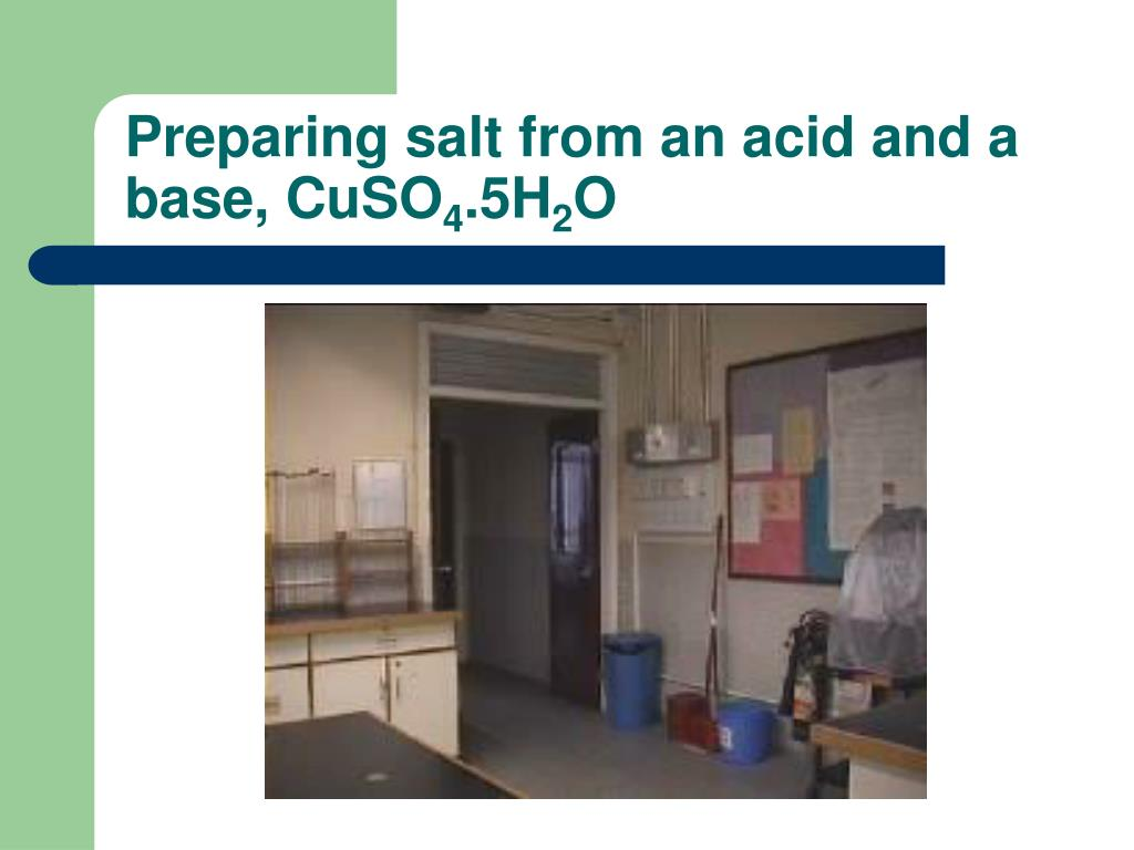 Preparing salt from an acid and a base, CuSO
