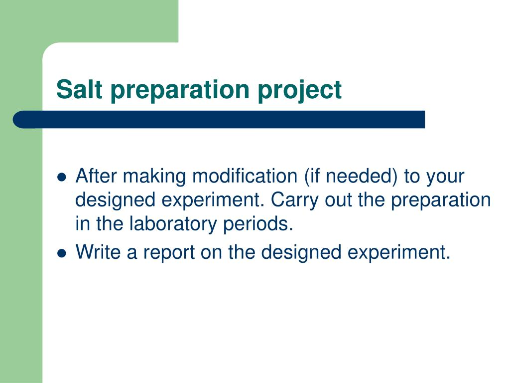 Salt preparation project