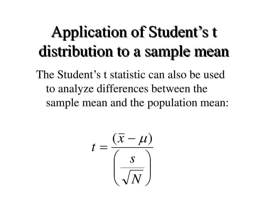 Application of Student's t distribution to a sample mean
