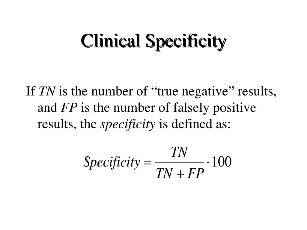 Clinical Specificity