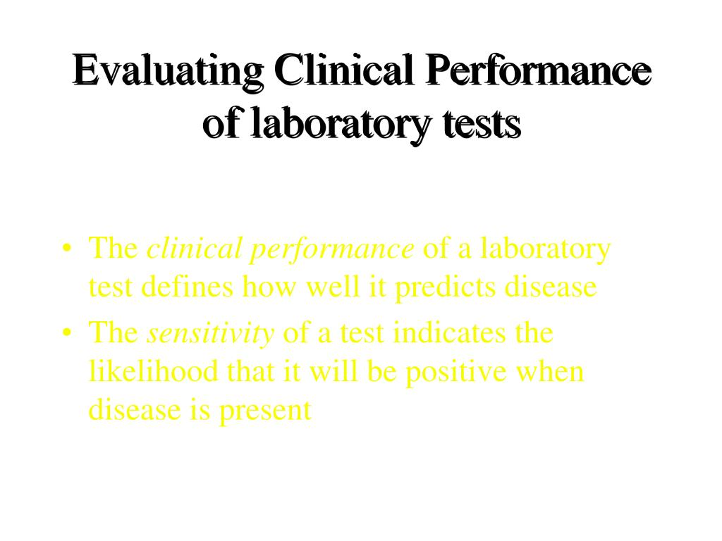 Evaluating Clinical Performance of laboratory tests