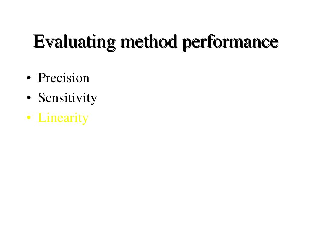 Evaluating method performance
