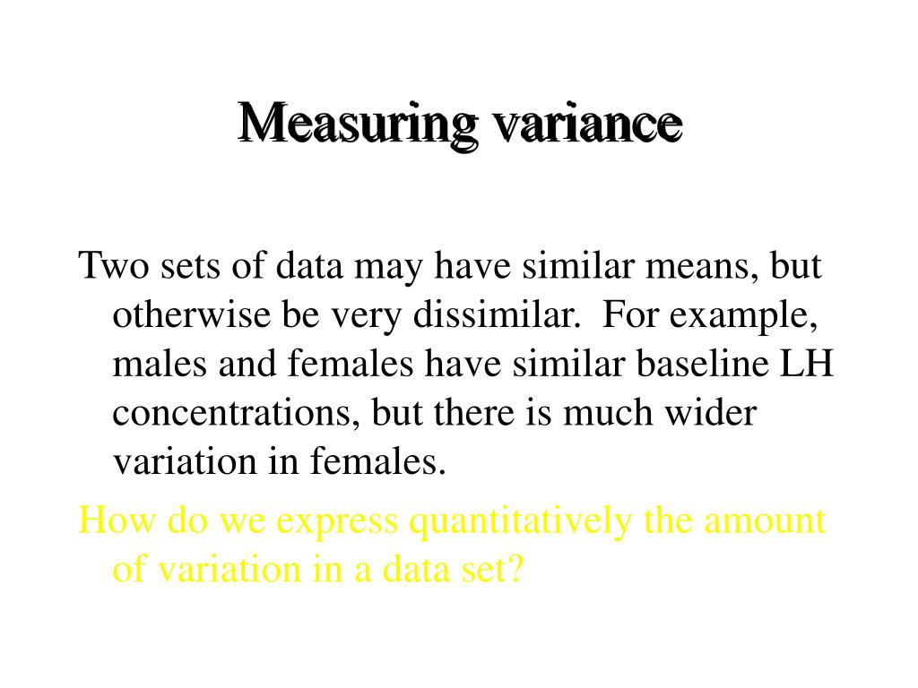 Measuring variance