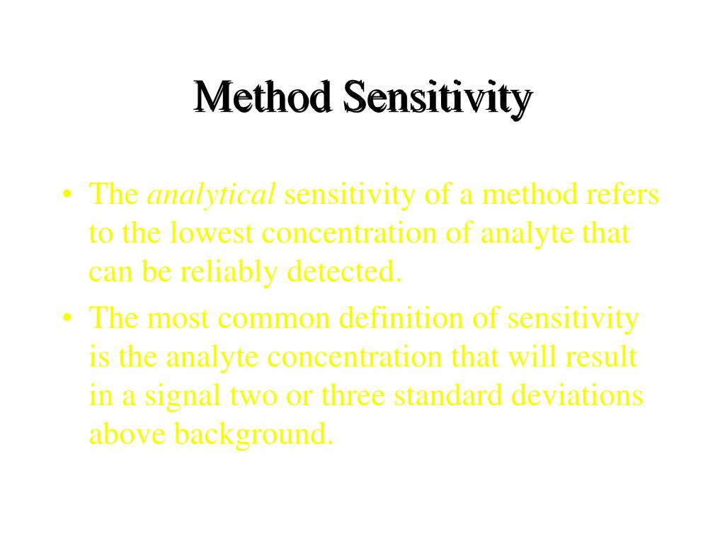 Method Sensitivity