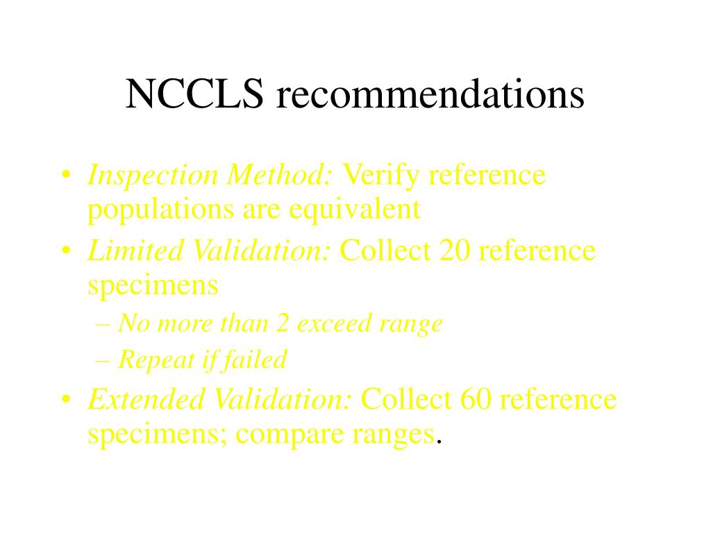 NCCLS recommendations