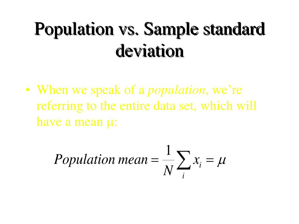 Population vs. Sample standard deviation