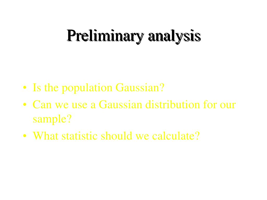 Preliminary analysis