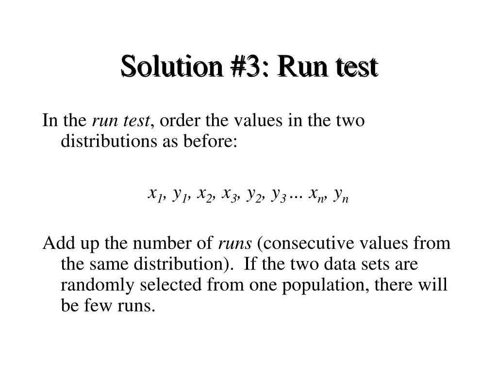 Solution #3: Run test