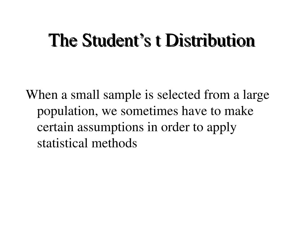 The Student's t Distribution