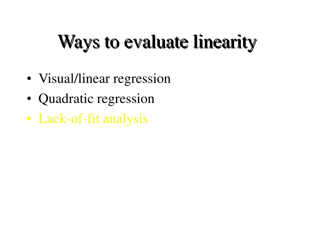Ways to evaluate linearity