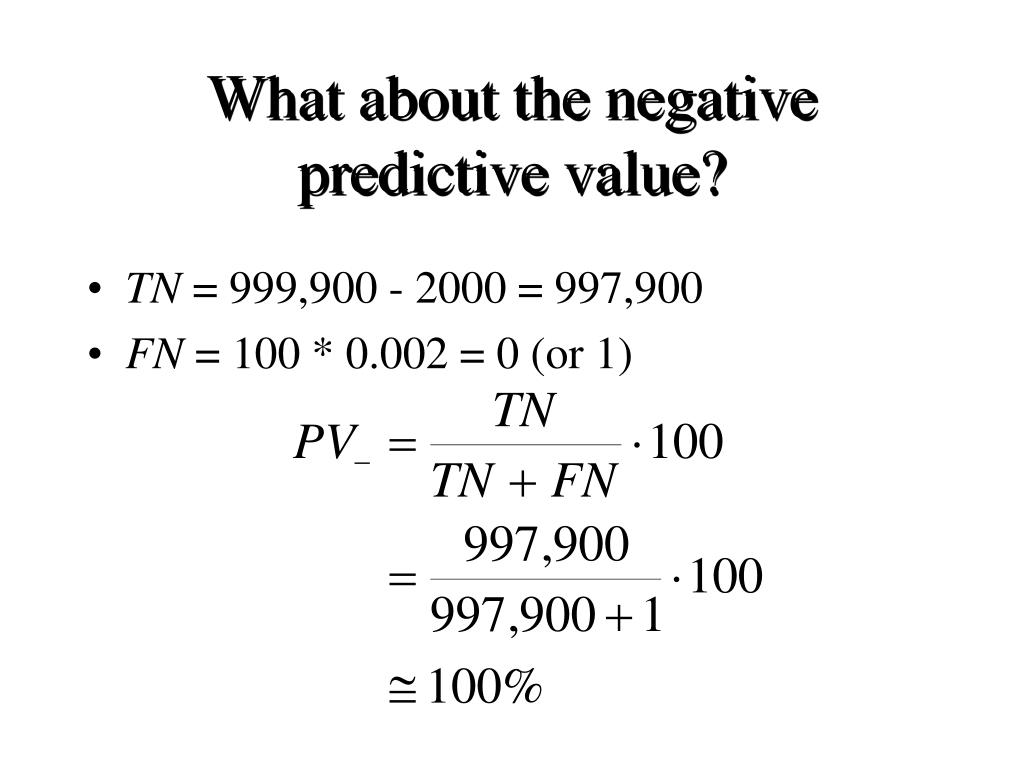 What about the negative predictive value?