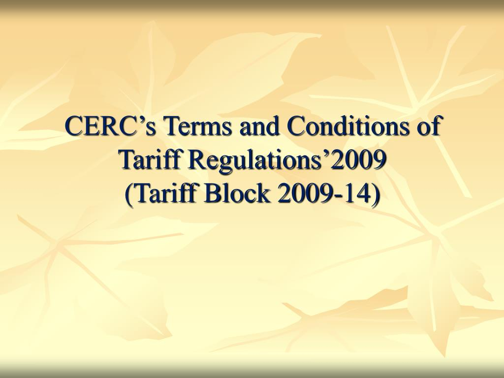 CERC's Terms and Conditions of Tariff Regulations'2009