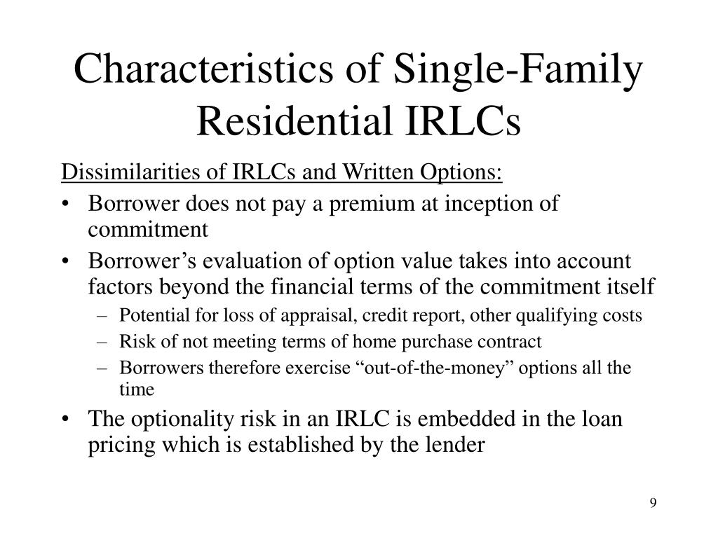 Characteristics of Single-Family Residential IRLCs