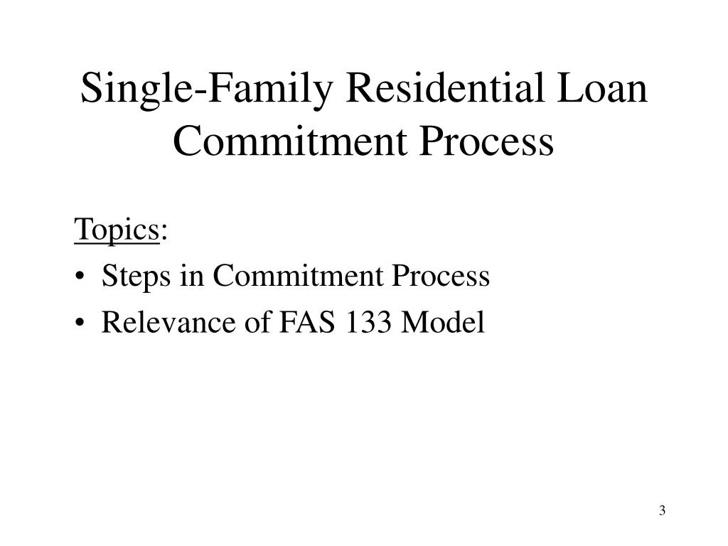 Single-Family Residential Loan Commitment Process