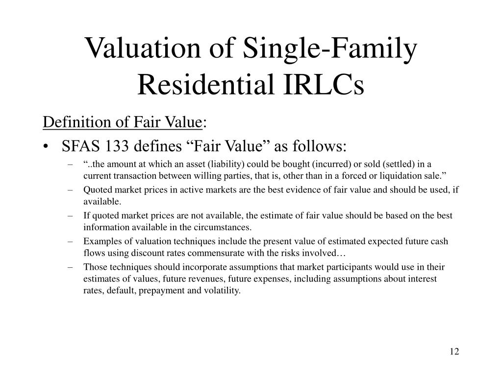 Valuation of Single-Family