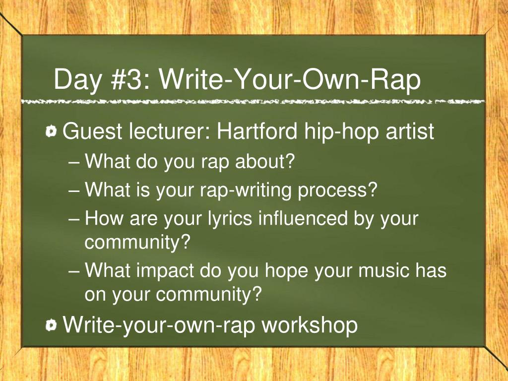 Day #3: Write-Your-Own-Rap