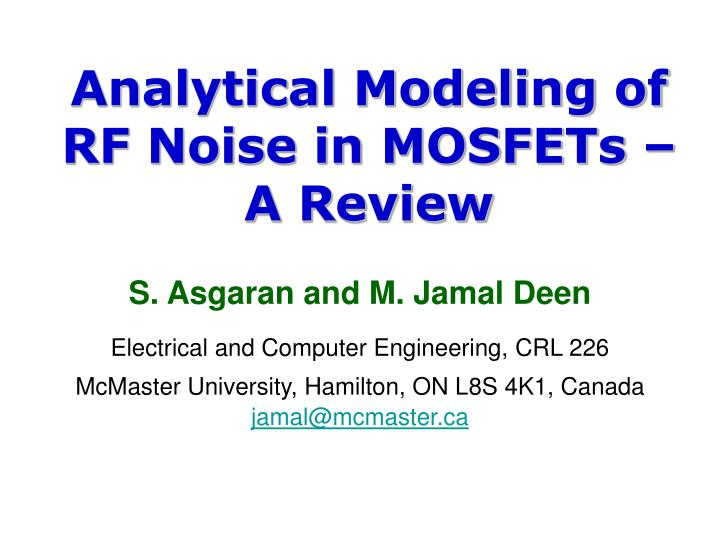 Analytical modeling of rf noise in mosfets a review l.jpg