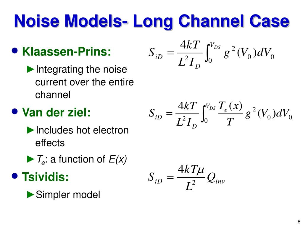 Noise Models- Long Channel Case