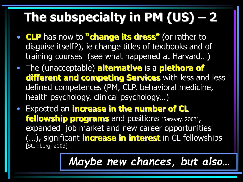 The subspecialty in PM (US) – 2