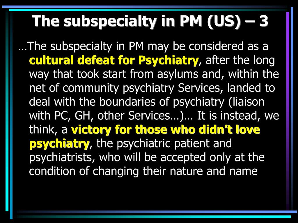 The subspecialty in PM (US) – 3