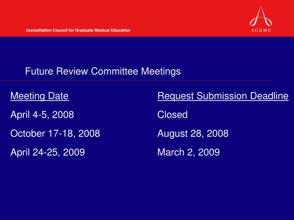 Future Review Committee Meetings