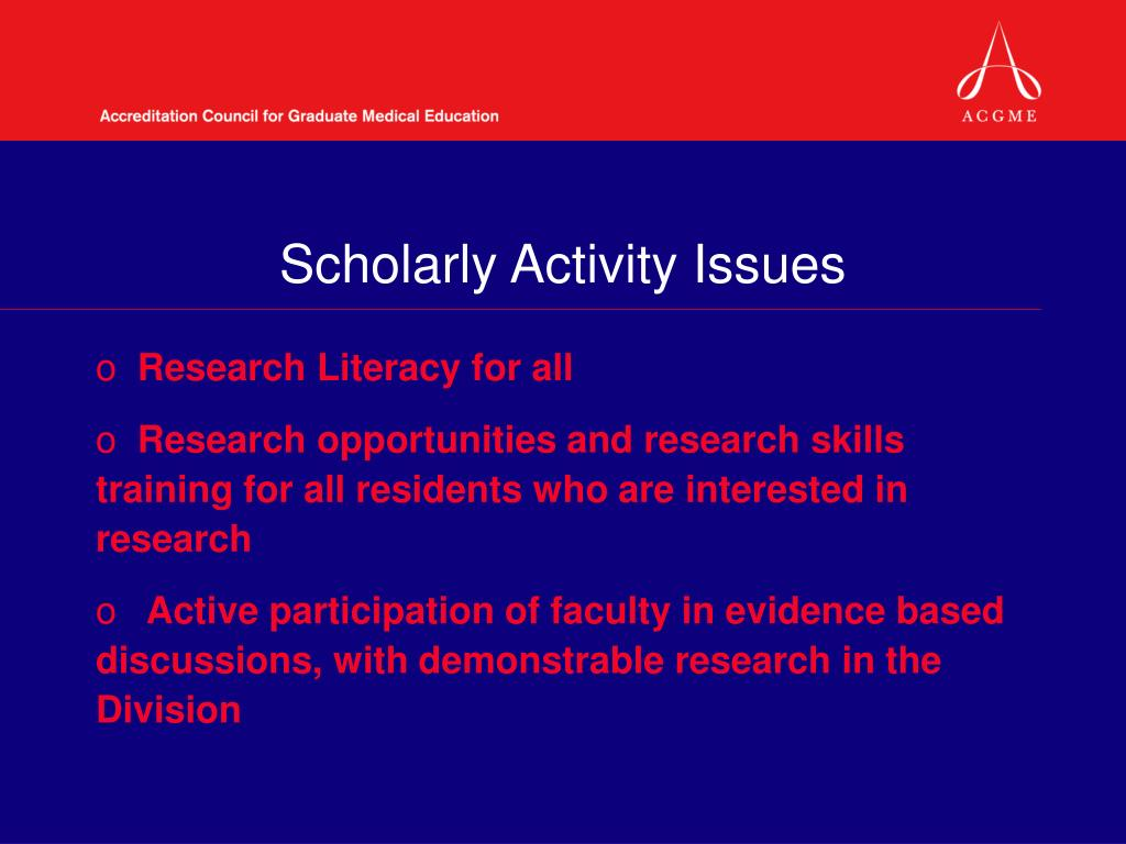 Scholarly Activity Issues